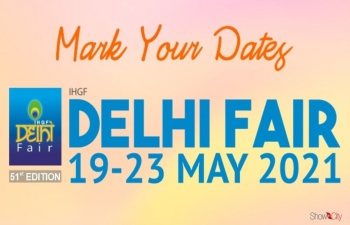 EPCH's 51st edition of IHGF Delhi Fair to be held from 19-23 May, 2021 in physical format